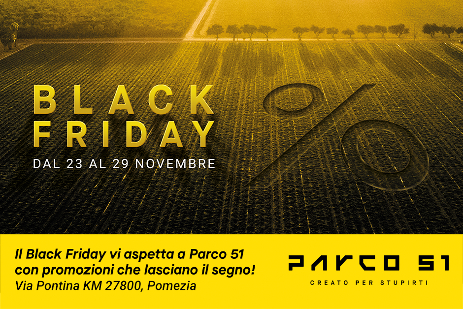 Black Friday a Parco 51